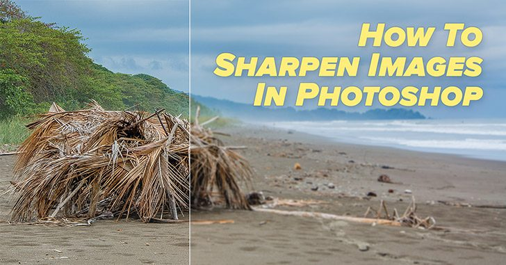 How to properly sharpen images in Photoshop